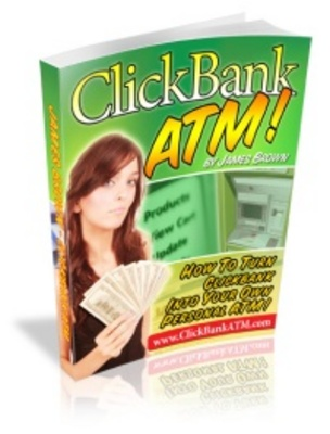 Product picture ClickBank ATM - The Inside Tips Of Making Real Cash